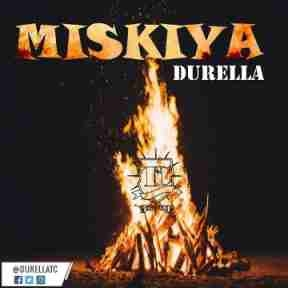 Durella - Miskiya